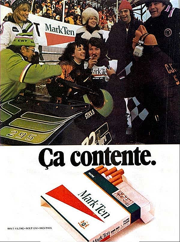 Enjoy your snowmobile race wins with a satisfying Mark Ten cigarette