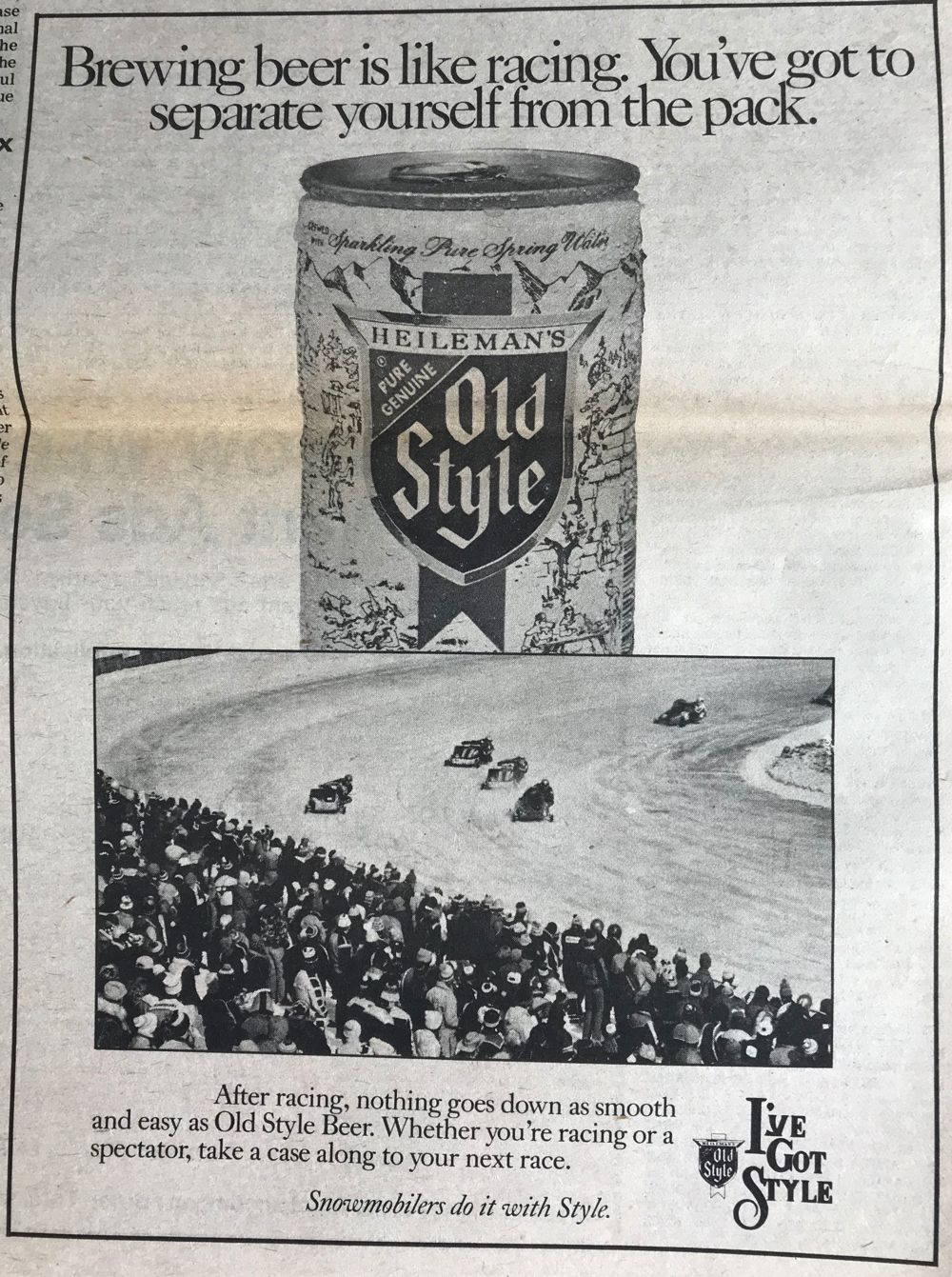 You deserve snowmobile racing and Old Style Beer.