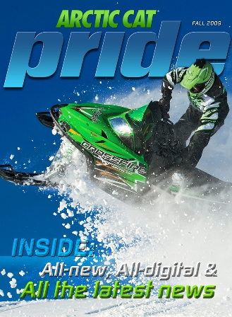 Arctic Cat Pride Magazine Fall 2009